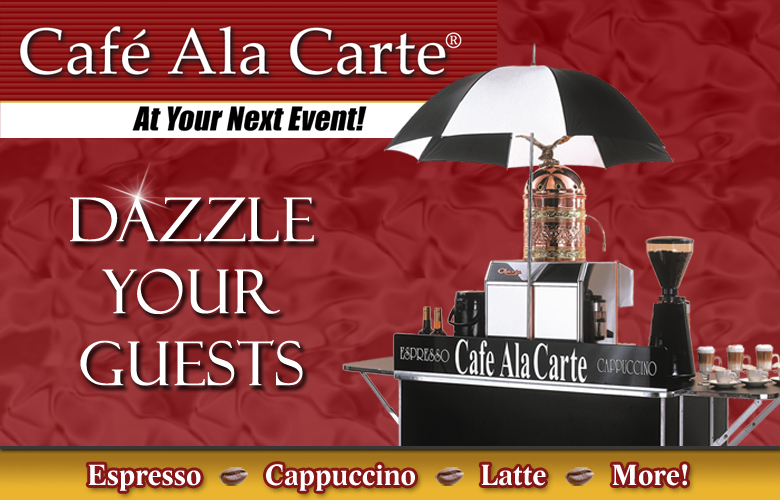 Upscale delicious Espresso, Cappucino, Latte served by professional baristas from a beautiful espresso cart.